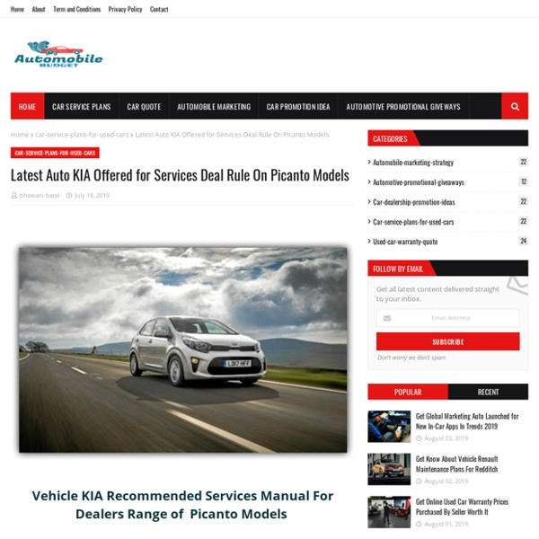 Latest Auto KIA Offered for Services Deal Rule On Picanto Models