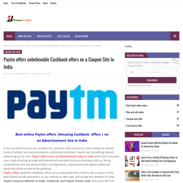 Paytm offers unbelievable Cashback offers on a Coupon Site In India