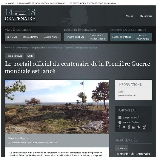 Le portail officiel du centenaire de la Première Guerre mondiale est lancé