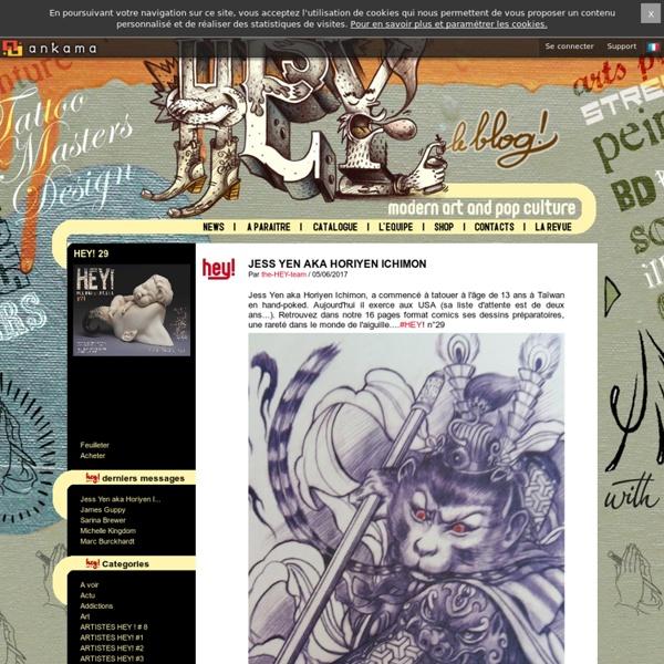 Blog officiel de la revue HEY! - Modern Art and Pop Culture