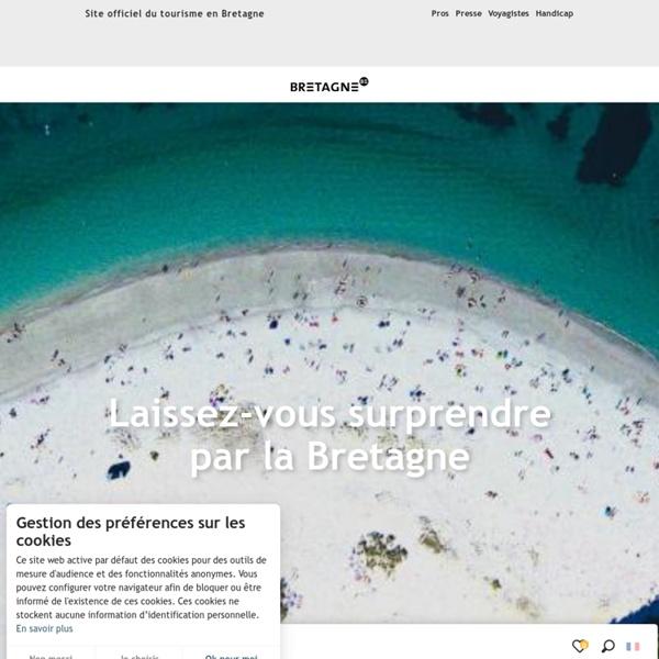 Site Officiel Tourisme Bretagne - Sud, Nord - Guide Week-end, Vacances