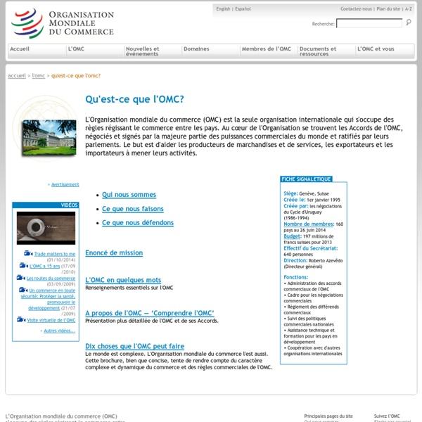 Qu'est-ce que l'OMC?