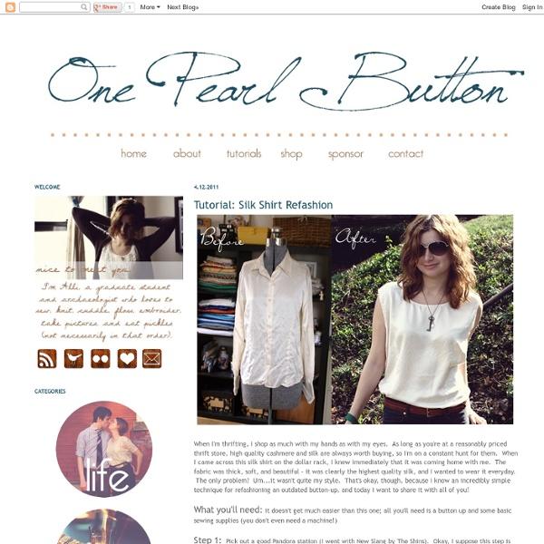 One Pearl Button: Tutorial: Silk Shirt Refashion