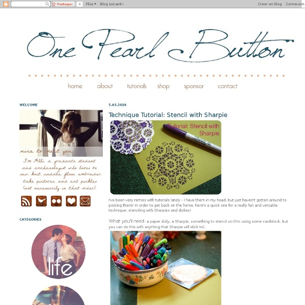 One Pearl Button: Technique Tutorial: Stencil with Sharpie