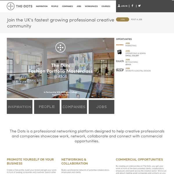 Online Creative Portfolios, Creative Jobs and Creative Spaces - The Dots