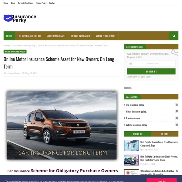 Online Motor Insurance Scheme Asset for New Owners On Long Term