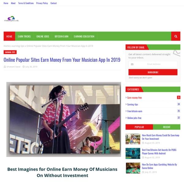 Online Popular Sites Earn Money From Your Musician App In 2019