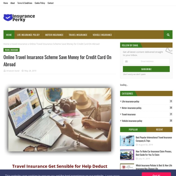 Online Travel Insurance Scheme Save Money for Credit Card On Abroad