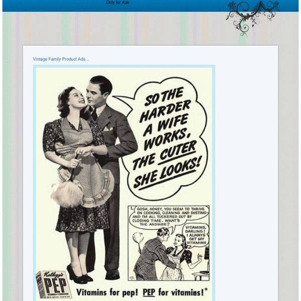 Vintage Family Product Ads...