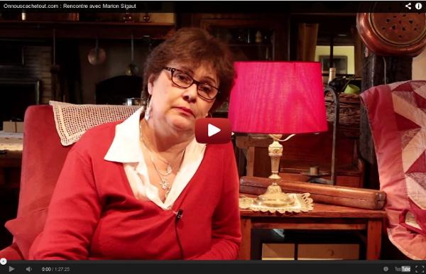 Onnouscachetout.com : Rencontre avec Marion Sigaut