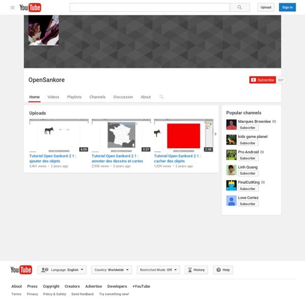 OpenSankore Tutos youtube