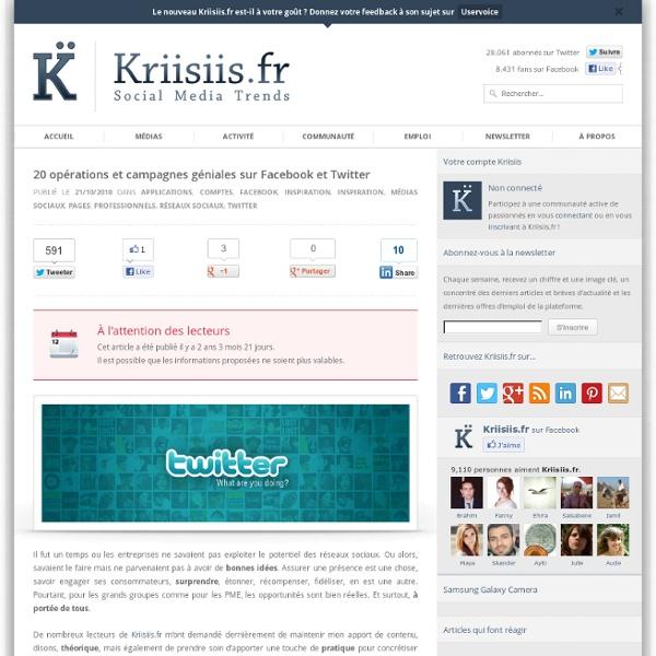 20 opérations et campagnes géniales sur Facebook et Twitter