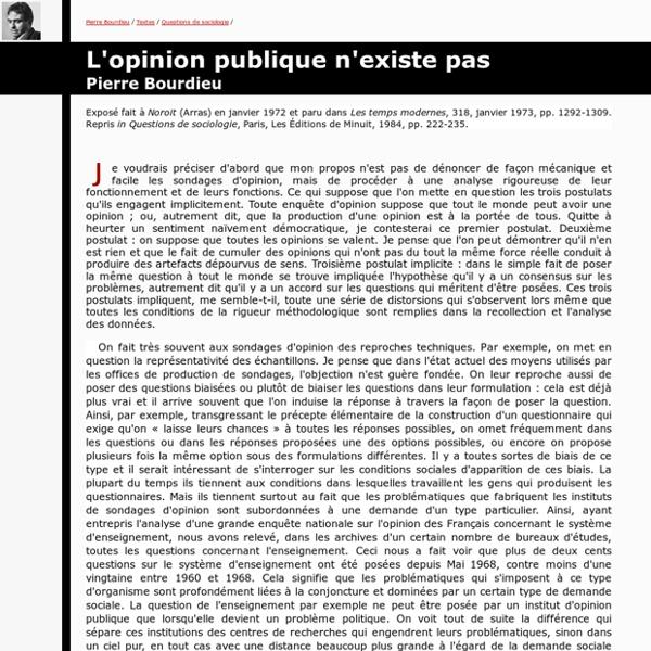 Pierre Bourdieu : L'opinion publique n'existe pas, 1972.