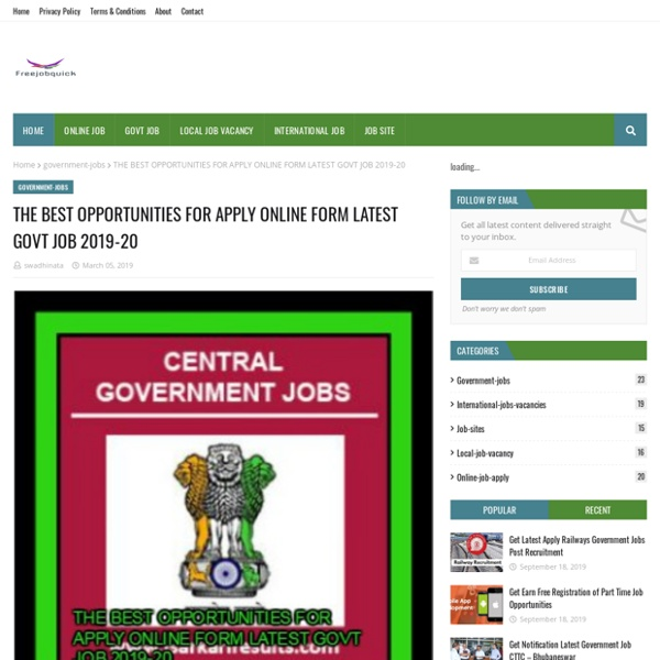 THE BEST OPPORTUNITIES FOR APPLY ONLINE FORM LATEST GOVT JOB 2019-20