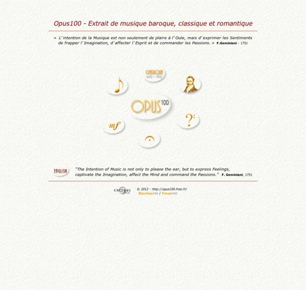Opus100 - Extrait de musique baroque, classique et romantique