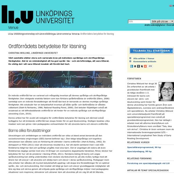 Ordförrådets betydelse för läsning: Venue: Lärarutbildning: Linköpings universitet