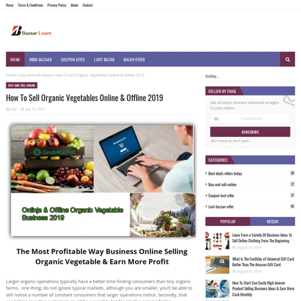 How To Sell Organic Vegetables Online & Offline 2019