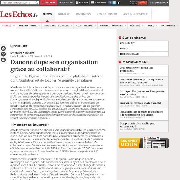 Danone dope son organisation grâce au collaboratif, Spécial Management : vers un circuit d information collaboratif