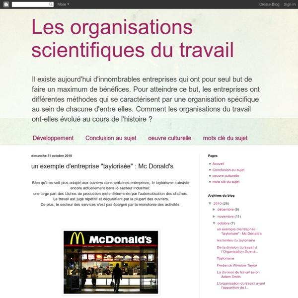 """Les organisations scientifiques du travail: un exemple d'entreprise """"taylorisée"""" : Mc Donald's"""