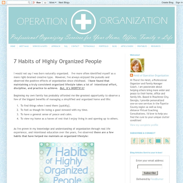 Operation organization: 7 Habits of Highly Organized People