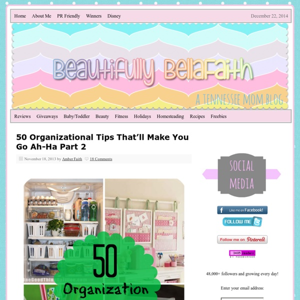 50 Organizational Tips That'll Make You Go Ah-Ha Part 2 - Beautifully BellaFaith