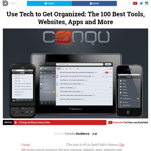 Use Tech to Get Organized: The 100 Best Tools, Websites, Apps and More