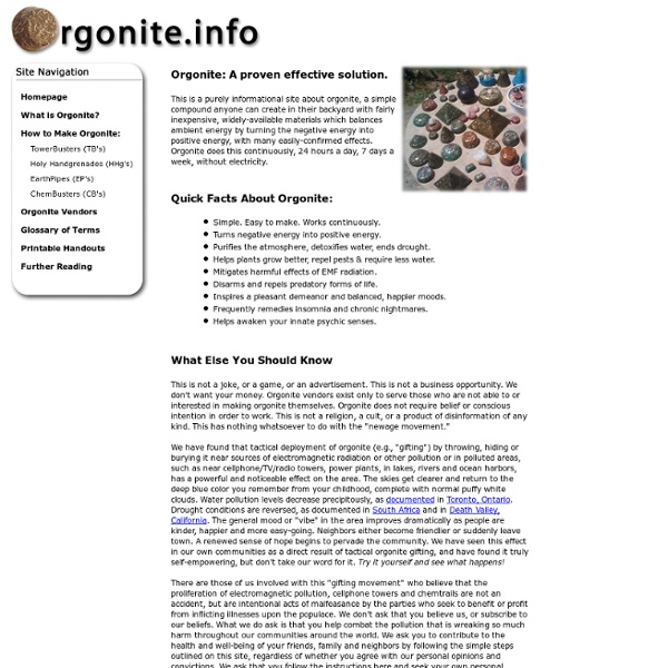Orgonite info - Orgonite Information, Links and Resources