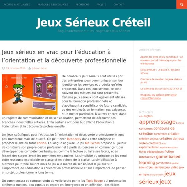 Jeux sérieux en vrac pour l'éducation à l'orientation et la découverte professionnelle – Apprendre avec le jeu numérique