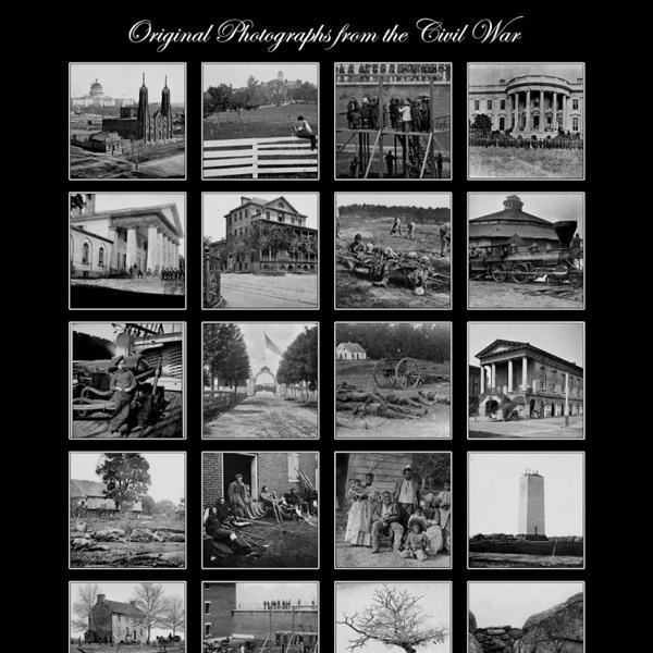 Original photographs from the Civil War - StumbleUpon - Nightly