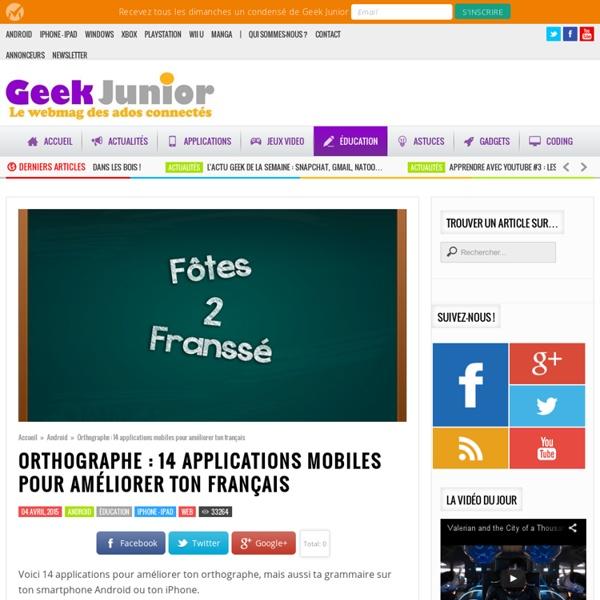 14 applications pour améliorer ton orthographe avec ton smartphone