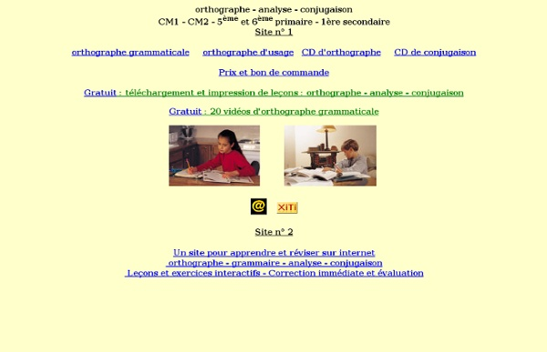 Orthographe : outils et leçons interactives.