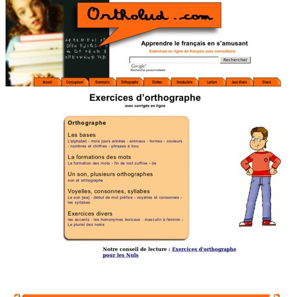 Jeux et exercices d'orthographe en ligne avec correction, gratuit