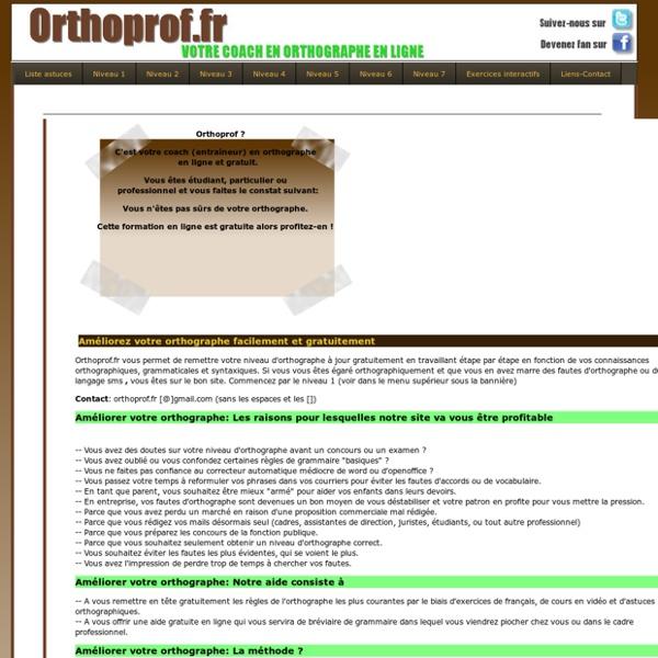 Orthographe, méthode, cours, coach et professeur de français gratuits, exercices de francais