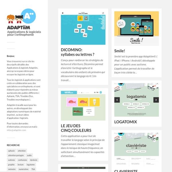 ADAPTiiM ( logiciel orthophonie et logopédie ) – Logiciels pour l'orthophonie et applications pour l'orthophonie