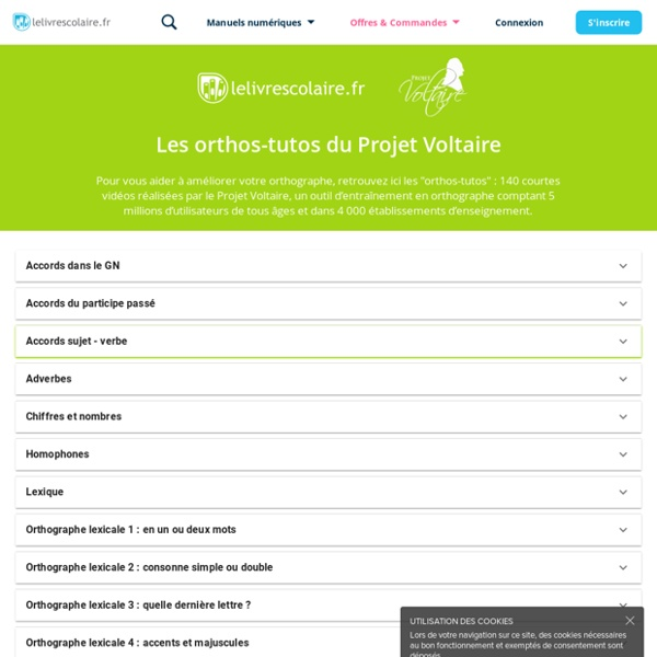 Les orthos-tutos du projet Voltaire