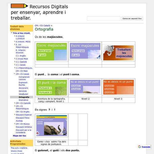 Ortografia - Recursos Digitals per ensenyar, aprendre i treballar.
