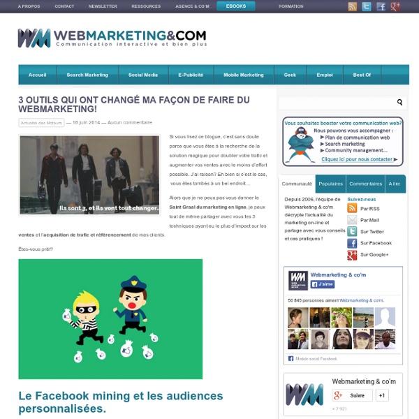 3 outils qui ont changé ma façon de faire du webmarketing!