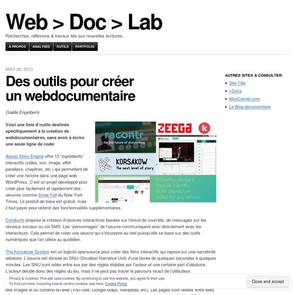Des outils pour créer un webdocumentaire