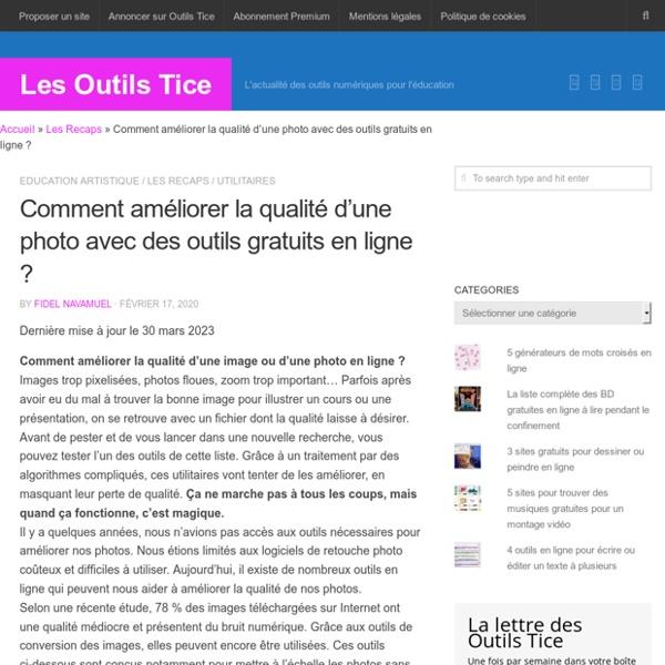 5 outils en ligne pour améliorer la qualité d'une image - Les Outils Tice