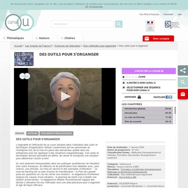 (Dont vidéo) Des outils pour s'organiser - Les Amphis de France 5