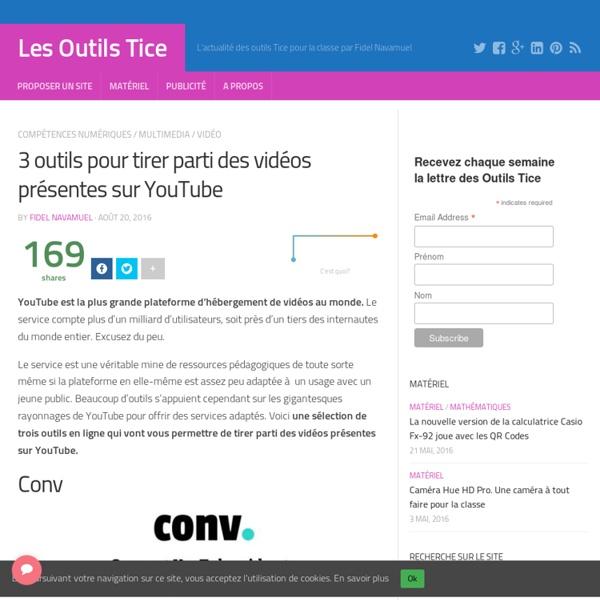 3 outils pour tirer parti des vidéos présentes sur YouTube – Les Outils Tice