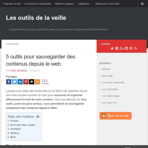 5 outils pour sauvegarder des contenus depuis le web