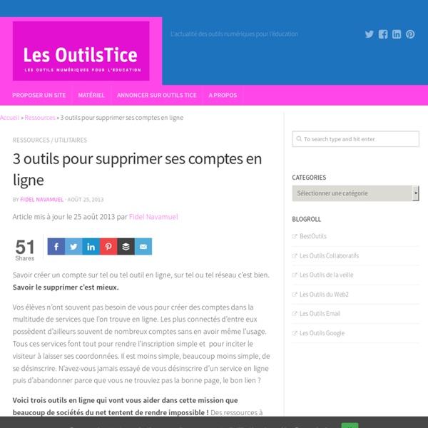 3 outils pour supprimer ses comptes en ligne