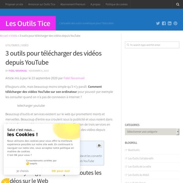 3 outils pour télécharger des vidéos depuis YouTube