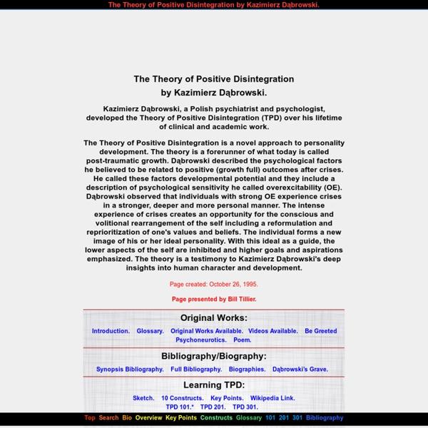 Kazimierz Dabrowski Theory Positive Disintegration positive disintegration overexcitability psychoneurosis multilevelness dynamisms