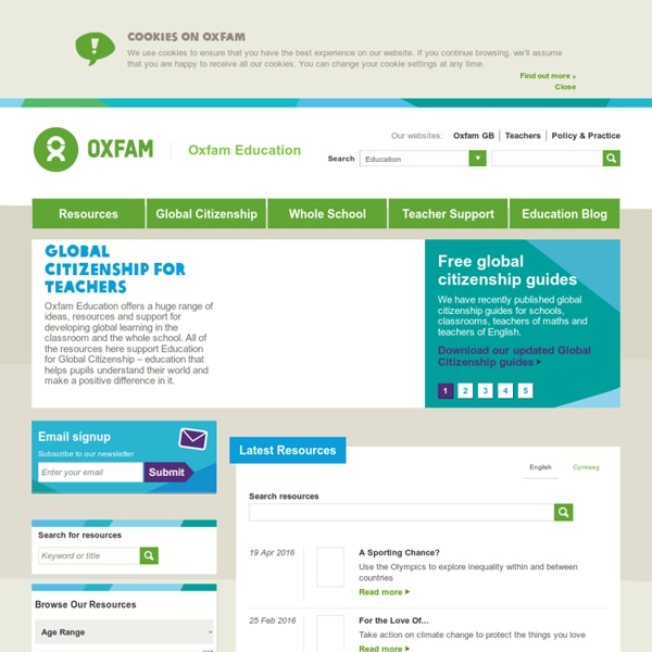 Oxfam Education. Oxfam for teachers. Brings global citizenship into the classroom
