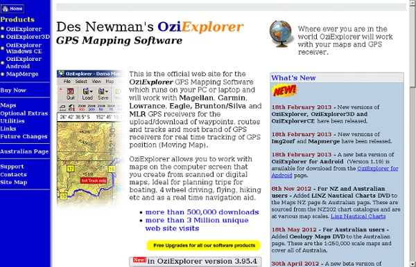 Official OziExplorer Web Site - GPS Mapping Software for Tracking and Navigation. Supports Garmin, Magellan, Lowrance and GPS