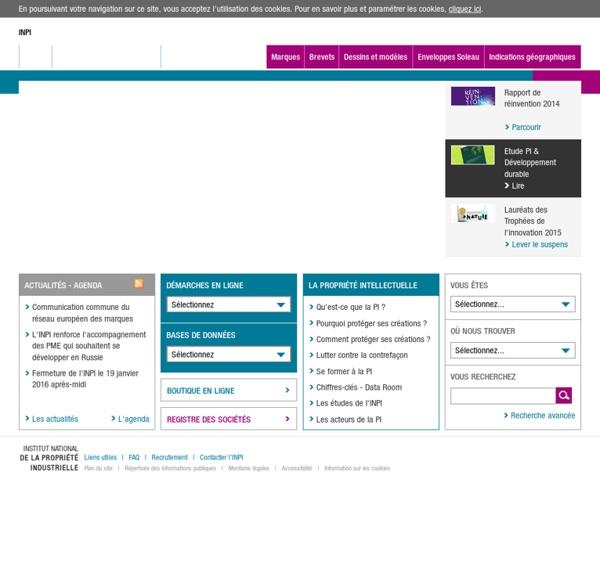 INSTITUT NATIONAL DE LA PROPRIETE INDUSTRIELLE : marques, brevets, sociétés, dessins, modèles.