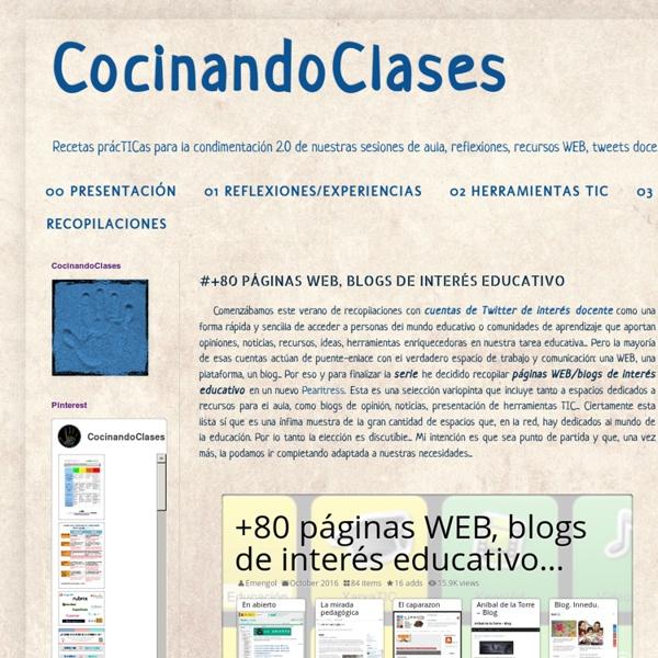 CocinandoClases: #+80 PÁGINAS WEB, BLOGS DE INTERÉS EDUCATIVO