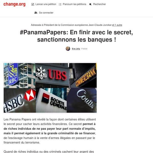 #PanamaPapers: En finir avec le secret, sanctionnez les banques